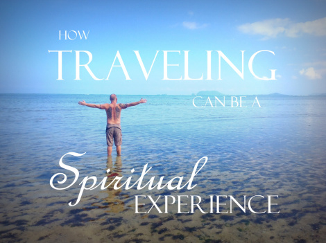 how traveling can be a spiritual experience